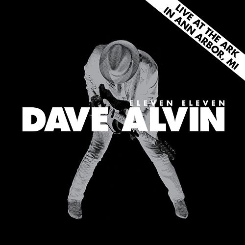 Live at The Ark in Ann Arbor, MI July 2, 2011 by Dave Alvin