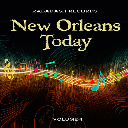 Rabadash Records: New Orleans Today, Vol. 1 by Various Artists