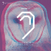 Nocturnal Minds/living the Lie by Nexus