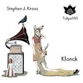 Klonck by Stephen J. Kroos