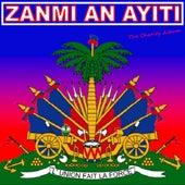 Zanmi An Ayiti by Various Artists