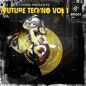 Future Techno Vol 1 by Various Artists