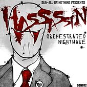 Orchestrated Nightmare EP von Hassassin