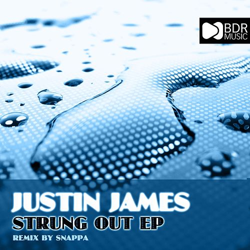 Strung Out EP by Justin James