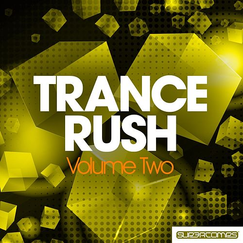 Trance Rush - Volume Two by Various Artists