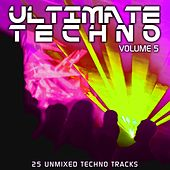 Ultimate Techno Vol 5 by Various Artists