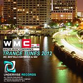 Winter Music Conference - Trance Tunes 2012 WMC Miami by Various Artists