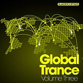 Global Trance - Volume Three by Various Artists