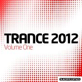 Trance 2012 by Various Artists