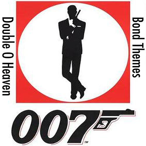 Double O Heaven: The Greatest Bond Themes by Doppelganger