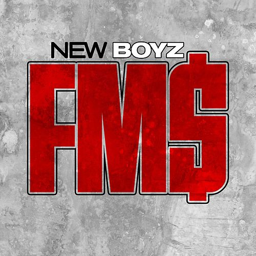 Fm$ by New Boyz