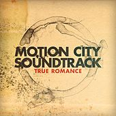 True Romance by Motion City Soundtrack