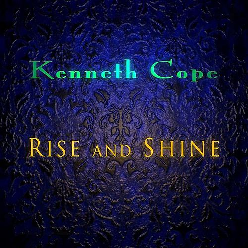Rise and Shine EP by Kenneth Cope