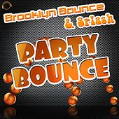 Party Bounce by Brooklyn Bounce