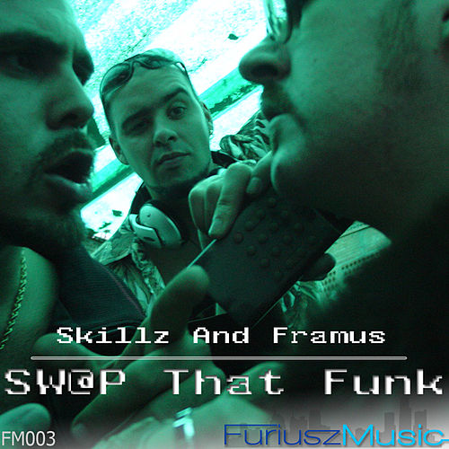 Swap That Funk Ep by Skillz