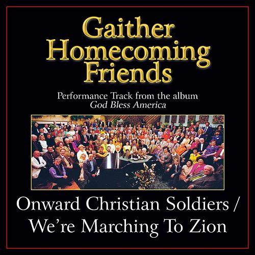 Onward Christian Soldiers / We're Marching to Zion (Medley) Performance Tracks by Various Artists