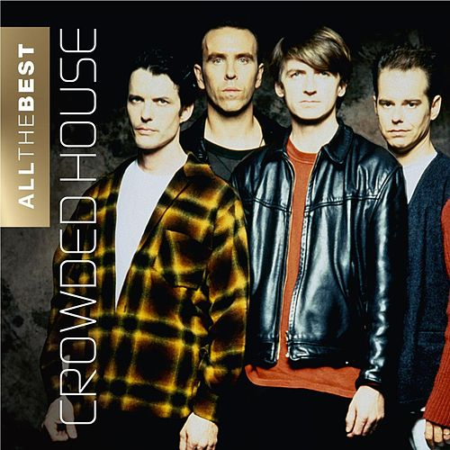 All the Best von Crowded House