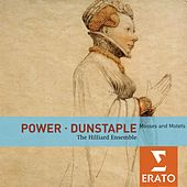 Power / Dunstaple: Masses and Motets by The Hilliard Ensemble