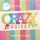 Crazy Noise by Hillsong Kids Jr.