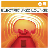 Electric Jazz Lounge (Jazz Club) by Various Artists