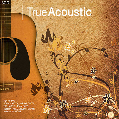 True Acoustic (3CD Set) von Various Artists