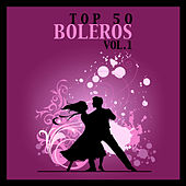 Top 50 Boleros Vol. 1 by Various Artists