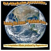Rotating the Future Worldwide Love by Various Artists