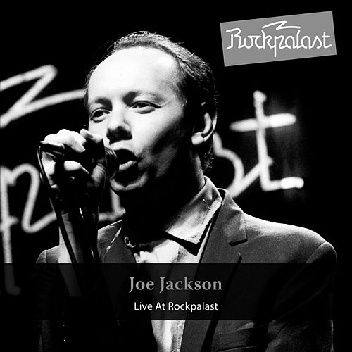 Live at Rockpalast by Joe Jackson