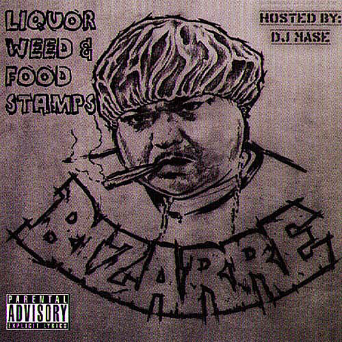 Liquor Weed & Food Stamps by Bizarre