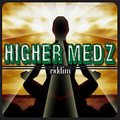 Higher Medz Riddim by Various Artists