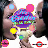 Ice Cream by Blak Ryno
