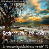Rostropovich - Tchaikovsky, Variations on a Rococo Theme, Op. 33 by Mstislav Rostropovich