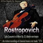 Rostropovich Cello Concerto in A Minor Op. 33, Allegro non troppo by Mstislav Rostropovich
