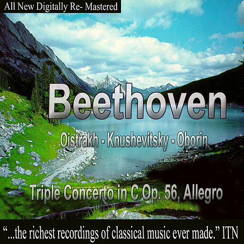 Beethoven - Oistrakh, Knushevitsky, Oborin - Triple Concerto in C Op. 56, Allegro by David Oistrakh