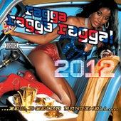 Ragga Ragga Ragga 2012 by Various Artists