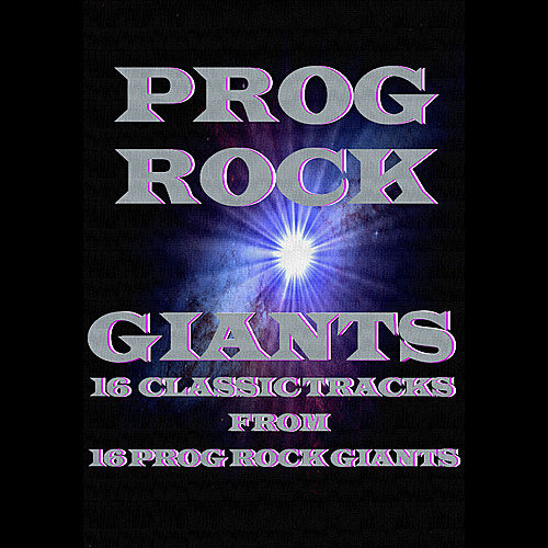 Prog Rock Giants by Various Artists