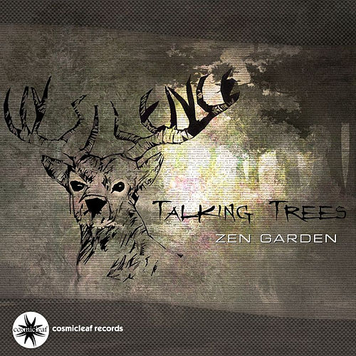 Talking Trees by Zen Garden