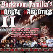 Norcal Narcotics 2 by Various Artists