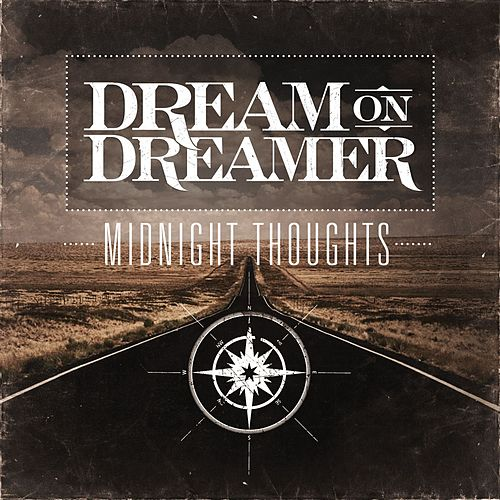 Midnight Thoughts by Dream On Dreamer