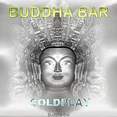 Coldplay by Buddha-Bar