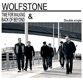 Time for Walking / Back of Beyond by Wolfstone