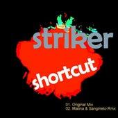 Shortcut by Striker
