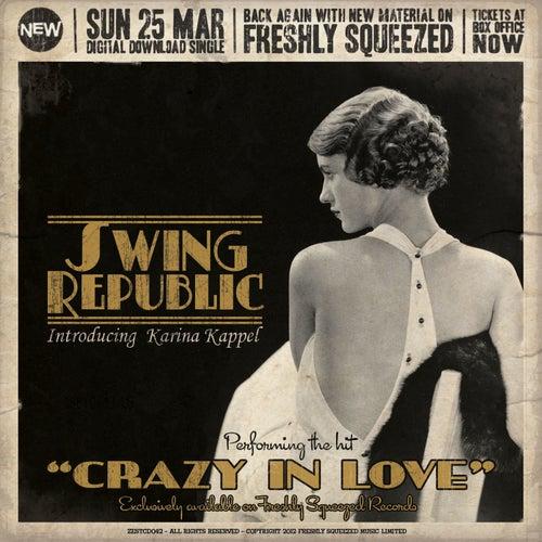 Crazy in Love (Radio Edit) by Swing Republic