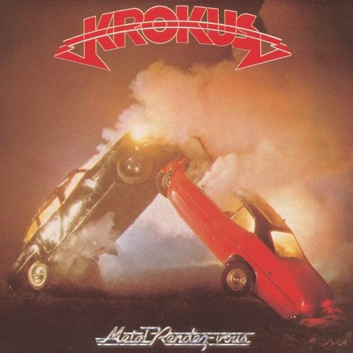 Metal Rendez-Vous by Krokus