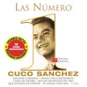 Las Numero 1 De Cuco Sanchez by Cuco Sanchez