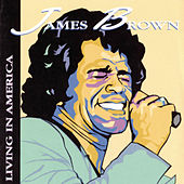 Living In America by James Brown