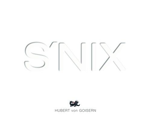 S'nix by Hubert von Goisern