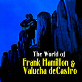 The World of Frank & Valucha by Frank Hamilton
