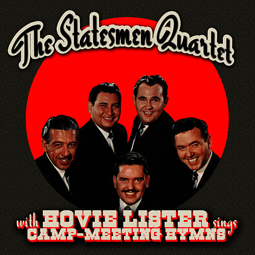 Camp-Meeting Hymns by The Statesmen Quartet