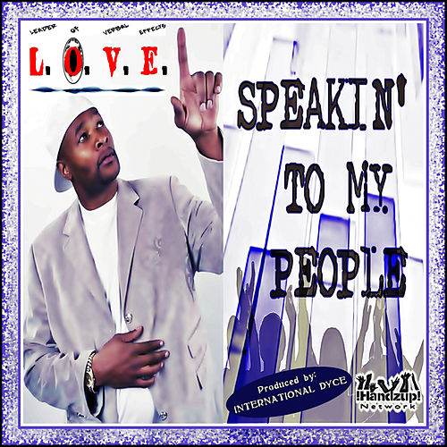 Speakin' to My People by Love